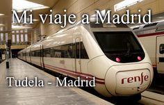 Mi viaje en tren de Tudela a Madrid Train, Train Trip, Tourism, Strollers