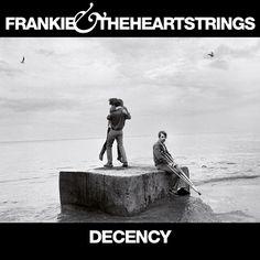 Review of Frankie & The Heartstrings 'Decency'