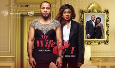 Welcome to Zeal live Blog: Celebrating Inspiring, Successful Journeys.: Ramsey Nouah, Omoni Oboli star in My Wife and I. W...