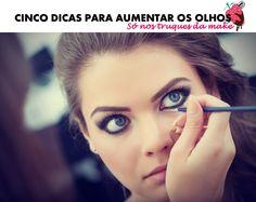 5 dicas para aumentar os olhos com maquiagem.