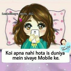 That's not true koi apna nahi hota siwaye parent's ke Girly Attitude Quotes, Girl Attitude, Girly Quotes, Funny Quotes, Eid Quotes, Qoutes, Funny Dp, Funny Facts, Crazy Girl Quotes