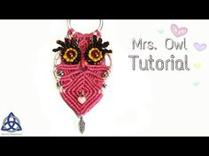 Macrame Owl Tutorial ♥ Mrs Sophia Owl - YouTube