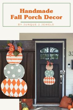 Triple stacked wood pumpkin door hanger for your fall front porch! This statement fall door hanger is perfect for your front door all autumn season. Handmade by Junque 2 Jewels.  #doorhanger #doorhangers #falldecor #fallporch #junque2jewels Front Door Decor, Front Porch, Décor Ideas, Craft Ideas, Porch Styles, Pumpkin Door Hanger, Fall Door Hangers, Porch Doors, Thanksgiving Diy