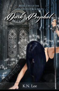 Dark Prophet: The Chronicles of Koa Book Two. Sneak preview of Chapter One! Cover reveal! | Karen Soutar