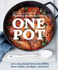 Martha Stewart One Pot Cookbook . Like we won't use this until it's dogeared!