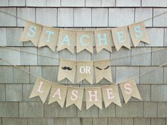 Burlap Staches or Lashes Banner! Sooo cute for a gender reveal party!   #GenderReveal #GenderRevealParty #GenderRevealPartyIdeas #GenderRevealPartyDecorations