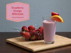 www.dessertsrequired.com's Strawberry Orange Milkshake