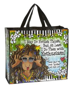 This Suzy Toronto 'I May Do Foolish Thing' Tote by Suzy Toronto is perfect! #zulilyfinds