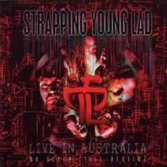 Strapping Young Lad - Live in Australia - No Sleep Till Bedtime - Encyclopaedia Metallum Death Metal, Front 242, Skinny Puppy, Young Lad, Shops, Soundtrack To My Life, Industrial Metal, Australia Living, Lp Vinyl