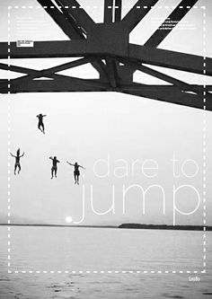 Dare to jump!