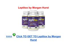 Leptitox Morgan Hurst - Page 1 Online Reviews, Detox, Walmart, How To Get, Weight Loss, Website, Losing Weight, Loosing Weight, Loose Weight