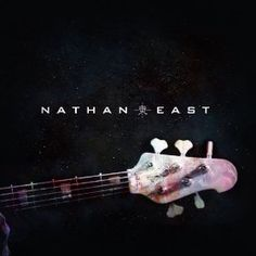 "Nathan East's 2014 release ""Nathan East"""