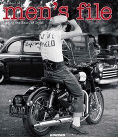 Men's File: Tracing the Roots of Style