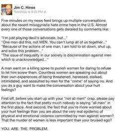 "Perfect response to ""but what about men"" and ""not all men"" derailment comments due to the recent misogynistic hate crimes in the U.S."