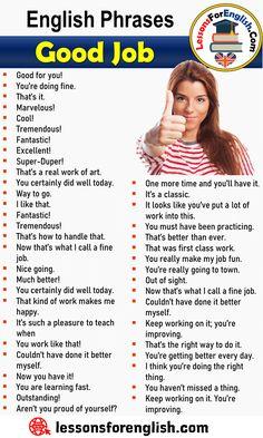 Different Ways to Say Good Job, English Phrases Sa English Learning Spoken, Teaching English Grammar, English Writing Skills, English Language Learning, English Conversation Learning, English Teaching Materials, English Sentences, English Phrases, English Idioms