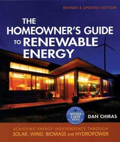 """The Homeowner's Guide to Renewable Energy"" discusses how to conserve energy and cut heating bills, and how to prepare for renewable energy options. Focusing on strategies for replacing specific fuels, the book then examines each practical energy option available to homeowners. Read an excerpt from this book on financial incentives for solar electric systems."