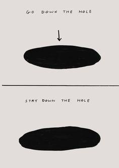 David Shrigley - Hole