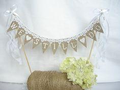 Wedding Cake Topper We Still Do Burlap Banner by SDinspiration