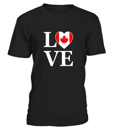 Love Canada Independence Day T-shirt Canadian Heart Gifts - Limited Edition canadian flag t shirt, canadian flag t-shirt, canadian flag t shirt white, t shirt with canadian flag, canadian flags t-shirt Gigi Shirts, Cool T Shirts, West Virginia, Canada Independence Day, Kansas, Montana, Texas State Map, Indiana State, Science Tshirts