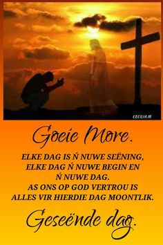 Roses Gif, Afrikaanse Quotes, Goeie More, Morning Greeting, Good Morning, Bible, Angel, Signs, Words