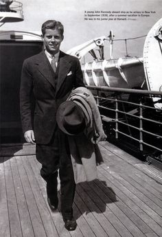 """""""A young John Kennedy aboard ship as he arrives in New York in September of 1938 after a summer vacation in Europe. He was in his junior year at Harvard."""""""