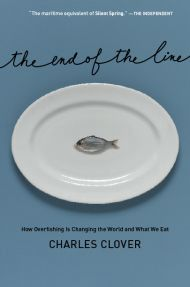 The End of the Line by Charles Clover; a MUST read for anyone who eats seafood!
