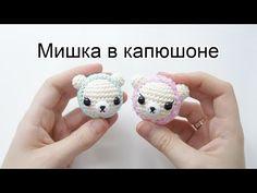 Мишка в капюшончике Амигуруми | Amigurumi - YouTube
