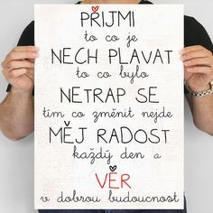 Quote on the wall, birthday gift- Citát na zeď, dárek k narozeninám Quote on the wall, birthday gift - The Words, Words Can Hurt, Cool Words, Diy Presents, Life Advice, Monday Motivation, Quotations, Texts, Birthday Gifts