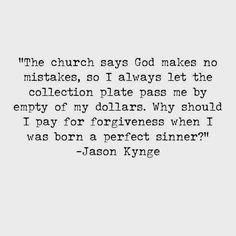 Jason King, When I Was Born, I Pay, Forgiveness, Let It Be, Sayings, Lyrics, Quotations, Idioms