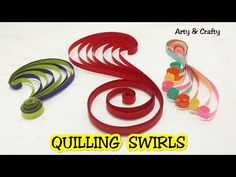 DIY 3 Quilling Swirls/ Paper Quilling Swirls Tutorial/ Basic Quilling for Beginners by Arty & Crafty Neli Quilling, Quilling Videos, Paper Quilling For Beginners, Quilling Work, Quilling Paper Craft, Quilling Techniques, Quilled Roses, Paper Crafting, Quilling Instructions