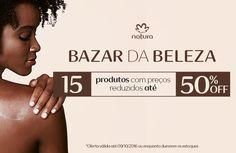 Olá queridos! Tudo bem?  Quer tal conhecer o nosso Bazar da Beleza? São 15 produtos incríveis com descontos de até 50% OFF. Você não vai querer perder esta  oportunidade! Clique no link: www.rede.natura.net/espaco/edeniaborges Promoções válidas de 06 a 09/10, ou enquanto durarem os estoques.  Beijos e ótimas compras!  #ConsultoraDigital #NaturaNaPontaDosDedos #AquiÉDigital#NaturaAUmClique