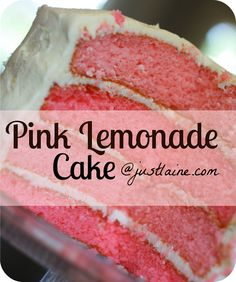 it's just Laine: Layered Pink Lemonade Cake with Lemon Butter Frosting