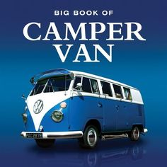 Big Book of Camper Van VW VOLKSWAGEN BUS