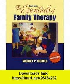 Essentials of Family Therapy Value Package (includes MyHelpingLab Student Access ) (9780205645220) Michael P. Nichols, Richard C. Schwartz , ISBN-10: 0205645224  , ISBN-13: 978-0205645220 ,  , tutorials , pdf , ebook , torrent , downloads , rapidshare , filesonic , hotfile , megaupload , fileserve