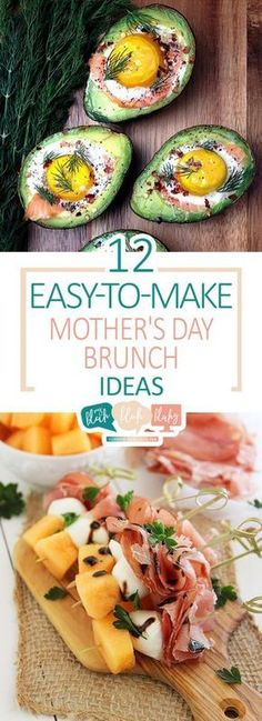 12 Easy-To-Make Mother's Day Brunch Ideas #mothersday #brunch #recipe #recipeideas