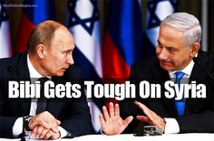 Israel Tells Russia They Will Wipe Out Syria If Assad Attacks -- Israel has warned Damascus that if President Assad chooses to hit back at Israel for any further Israeli military strikes, Israel will bring down his regime.