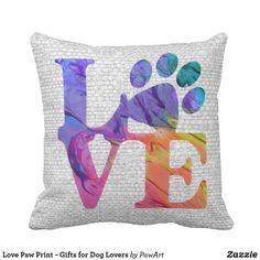 Shop Love Paw Print - Gifts for Dog Lovers Throw Pillow created by PawArt. Paw Print Art, Dog Lover Gifts, All Dogs, Dog Mom, Rescue Dogs, Puppy Love, Cat Lovers, Puppies, Throw Pillows