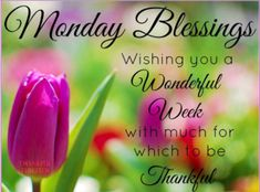 A look at the new week. #Blessed #Thankful