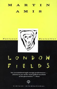 London Fields by Martin Amis (1991)