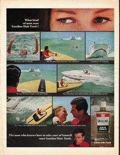 "1966 VASELINE HAIR TONIC vintage magazine advertisement ""What kind of man"" ~ What kind of man uses Vaseline Hair Tonic? - He spots a girl in trouble - But the other boat may not. Can't chance it. No time to cut them off. He aims his boat straight at ..."