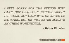 Walter Chrysler Quote