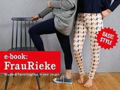 *FrauRIEKE* - bequeme Damenleggings Schnittmuster und Fotonähanleitung   Diese Leggings ist so schnell genäht, dass Du nie wieder den Weg ins Kaufhaus auf Dich nehmen willst. Zudem ist FrauRieke...
