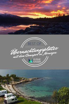 Hier haben wir unsere Best of ... Übernachtungsplätze unserer Nordlandtour 2016 in Norwegen zusammengefasst.