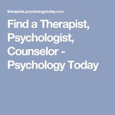 Find a Therapist, Psychologist, Counselor - Psychology Today