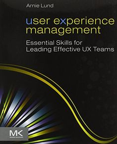 User Experience Management: Essential Skills for Leading Effective UX Teams by Arnie Lund http://www.amazon.com/dp/0123854962/ref=cm_sw_r_pi_dp_q19Vvb0B9KNZ2