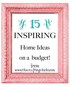 15 Inspiring Ideas for Your Home!