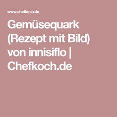 Gemüsequark (Rezept mit Bild) von innisiflo | Chefkoch.de