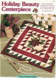 Holiday Beauty Centerpiece  Creative Scrap Quilt Pattern Leaflet