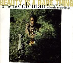 Ornette Coleman : Beauty Is A Rare Thing – Complete Atlantic recordings (6CD set) (CD) -- Dusty Groove is Chicago's Online Record Store