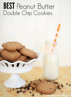Peanut Butter Double Chip Cookies — Celebrations at Home